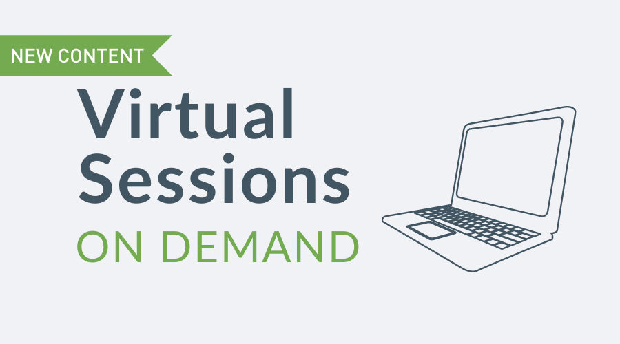 Refreshed Virtual Sessions on Demand